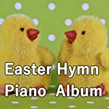 Come, Yefaithful, Raise the Strain (Piano Hymn)