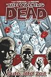 The Walking Dead 1: Gute alte Zeit von Mergenthaler. Andreas (2006) Gebundene Ausgabe
