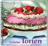 Geliebte Torten: Landfrauen begeistern mit ihren Torten- und Kuchenrezep
