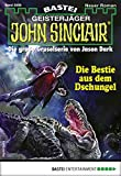 John Sinclair 2090 - Horror-Serie: Die Bestie aus dem Dschungel