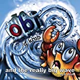Obi D Krab and the really big wave (English Edition)