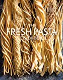 Fresh Pasta Cookbook (Williams Sonoma Test Kitchen)