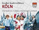 Stadtverführer / Großer Stadtverführer Köln: City-Guide mit Stadtplan, Rommé-Spiel, Leseb