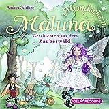 Geschichten aus dem Zauberwald: Maluna Mondschein