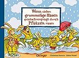 Wenn sieben grummelige Hasen quietschvergnügt durch Pfützen rasen (Wenn sieben Hasen)