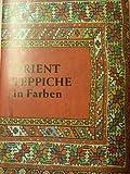 Orient Teppiche in Farb