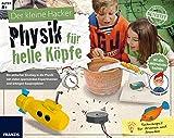 FRANZIS Der kleine Hacker: Physik für helle Köpfe | Spannende Experimente und witzige Bauprojekte für Kinder ab 8 J