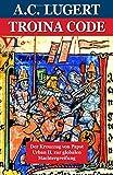 Troina Code: Der Kreuzzug von Papst Urban II. zur globalen Machtergreifung