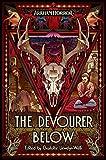 The Devourer Below: An Arkham Horror Anthology (English Edition)