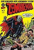 Zombieman 1: Der Rächer der lebenden Toten