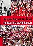 Mit dem Ring auf der Brust - Die Geschichte des VFB Stuttgart