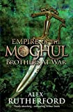 Empire of the Moghul: Brothers at War (Empire of the Moghul 2)