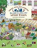 Staune, lerne und entdecke - Das weiß ich schon über unser Essen: Bilderbuch über Ernährung, Familie und Umwelt ab 3 Jahre (Naturkind - garantiert gut!)