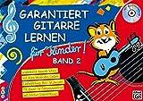 Garantiert Gitarre lernen für Kinder, Band 2 (Buch & CD): Kinderleicht Akkorde lernen mit vielen bekannten L