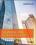 Mastering VBA for Microsoft Office 2016 (English Edition)