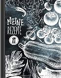 Meine Rezepte: Eintragbuch Zum Selberschreiben 160 Seiten, Groß - Rezeptbuch Zum Selbst Schreiben / Ausfüllen Eintragen Sammeln, Liniert Leer - Blanko ... Buch Für Eigene Familienrezep