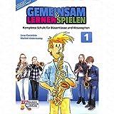 Gemeinsam lernen + spielen 1 - arrangiert für Altsaxophon [Noten/Sheetmusic] Komponist : OLDENKAMP MICHIEL + KASTELEIN J