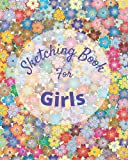 Sketching Book For Girls: Floral background sketch book for multipurpose use