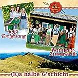 (K)a Hålbe G'schicht; Echte Volksmusik aus der Steiermark