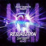 ResuRection (Maurice West Remix)