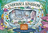 Undersea Kingdom: Create Your Own Mysterious 3D scenes (Little Paper Worlds)