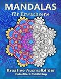 Mandalas für Erwachsene: Kreative Ausmalbilder BAND 2 - Wandle Stress in Entspannung um - [BONUS - 50 weitere Mandalas zum ausdrucken als PDF]