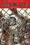 The Walking Dead Softcover 3: Die Zuflucht
