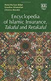 Encyclopedia of Islamic Insurance, Takaful and Retak