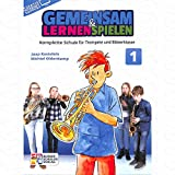 Gemeinsam lernen + spielen 1 - arrangiert für Trompete [Noten/Sheetmusic] Komponist : OLDENKAMP MICHIEL + KASTELEIN J