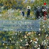Preludes Op.28 / Sonate Op.58