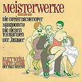 Meisterwerke-Dreigroschenoper, Mahagonny (Auszüge)