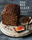 The Rye Baker: Classic Breads from Europe and America (English Edition)