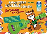 Garantiert Ukulele Lernen für Kinder | Ukulele | Buch & CD: Kinderleicht Akkorde lernen - Spielend leicht Noten lernen mit MP3-CD