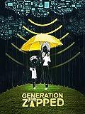 Generation Zapped [OV]