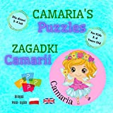 Camaria's Puzzles / Zagadki Camarii / Polish - English Bilingual Book For Kids 3-4 Years Old: Fun Language Learning & Cognitive Development Of Your Child (Polish & English For Kids) (English Edition)